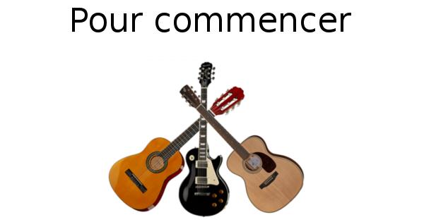 Pour commencer (guitare classique et folk)